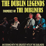 The Dublin Legends <p> Formally Of The Dubliners